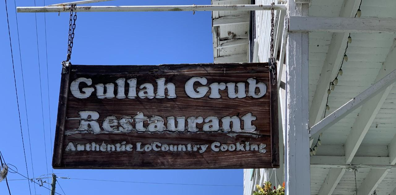 sign that says Gullah grub restaurant