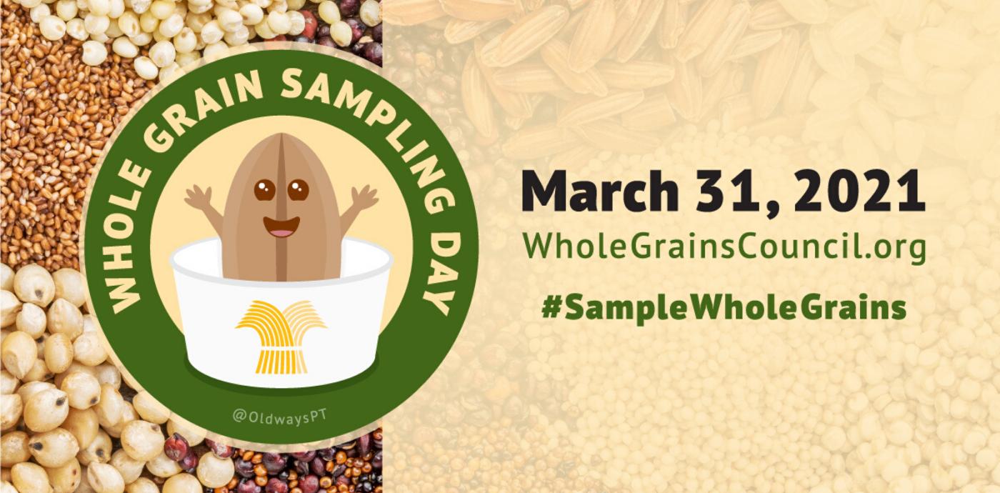 Whole Grain Sampling Day 2021