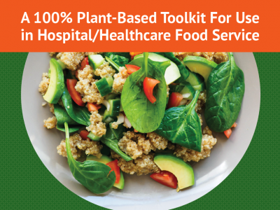 Plant Based Toolkit for Hospitals and Healthcare Food Service