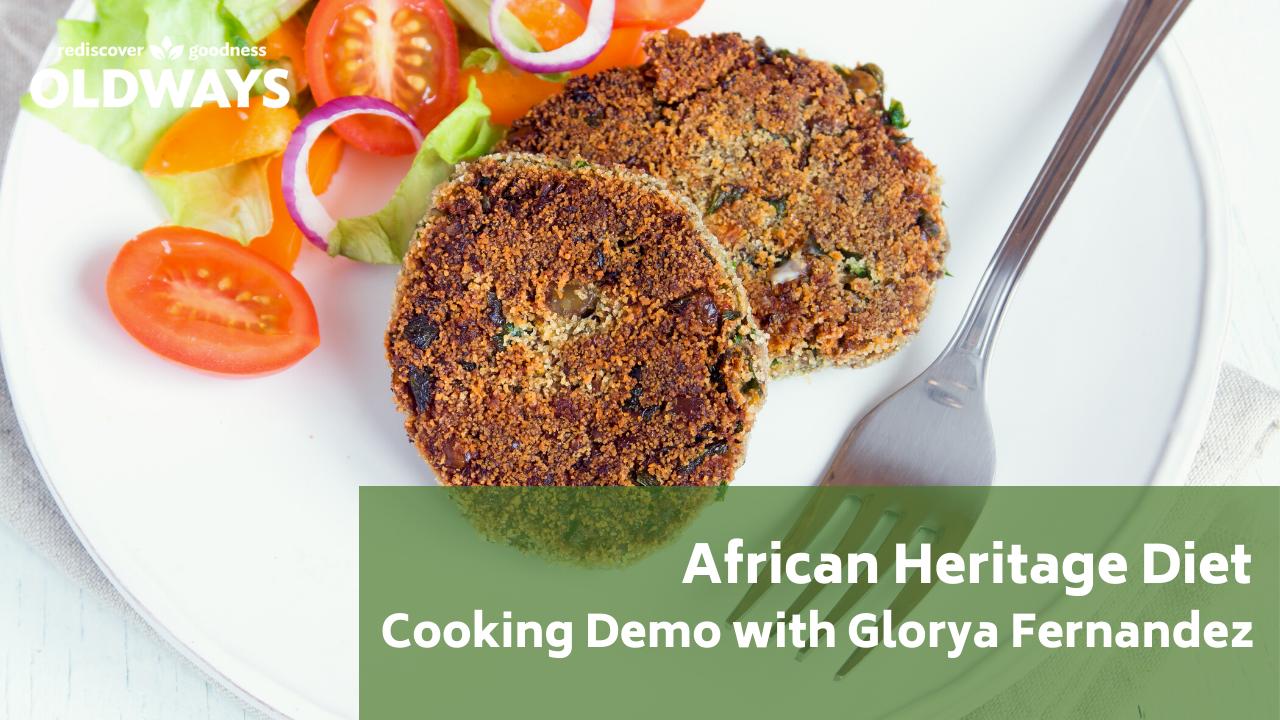 African Heritage Diet Cooking Demo with Glorya Fernandez thumbnail