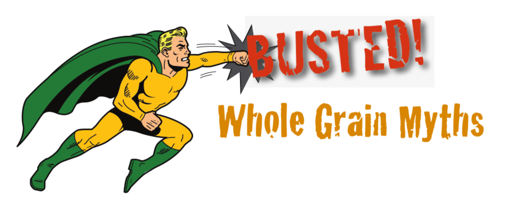 Busted! Whole Grain Myths