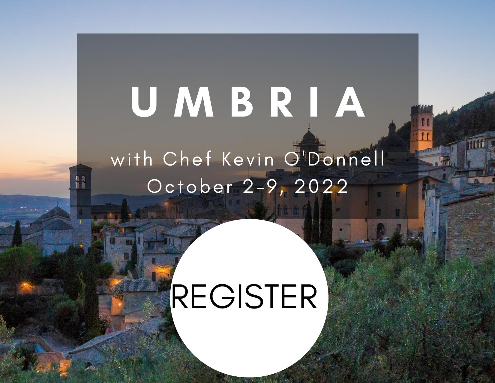 Umbria Culinary Tour October 2-9, 2022
